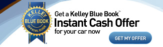 Get a Kelley Blue Book Instant Cash Offer for your car now.